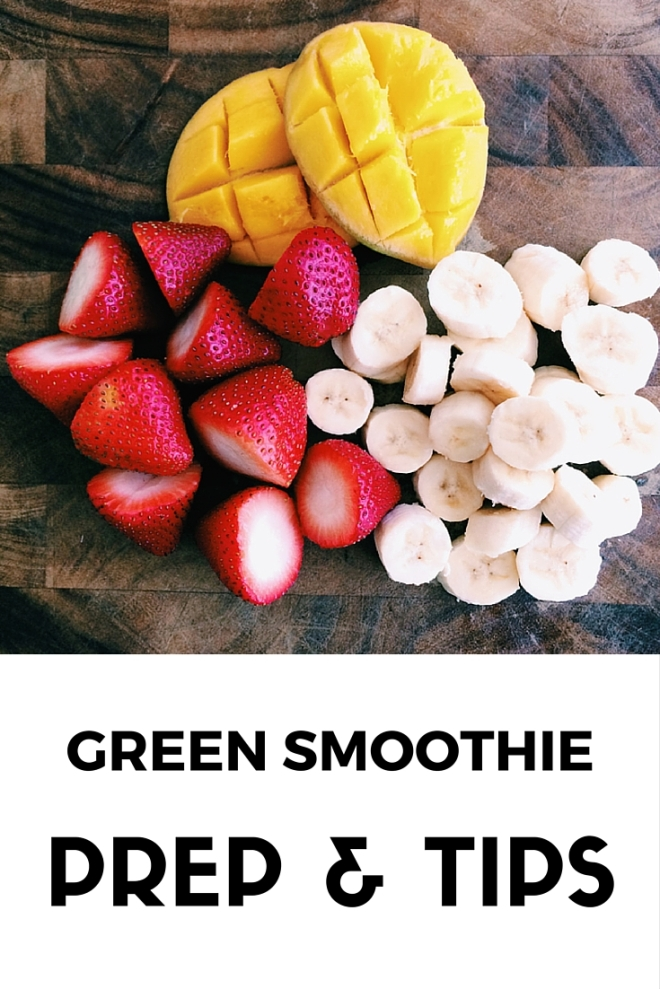 Green Smoothie Prep & Tips